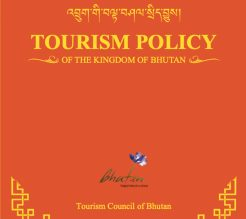 Tourism Policy of the Kingdom of Bhutan 2021